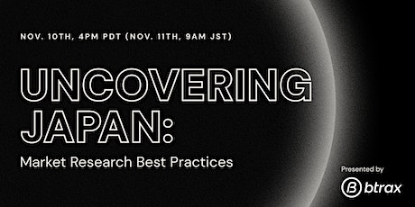 Uncovering Japan: Market Research Best Practices tickets