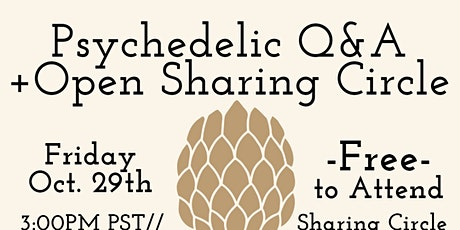 Psychedelic Q&A + Sharing Circle tickets