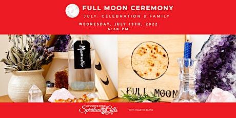 Full Moon Ceremony – Celebration & Family tickets