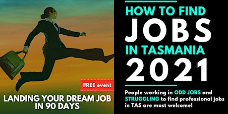 HOW TO FIND JOBS IN TASMANIA? tickets