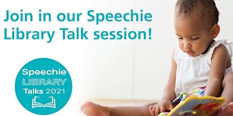 Speechie Talk @ Rosny Library tickets