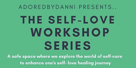 Self-Love Workshop Series tickets