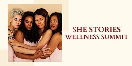 She Stories Wellness Summit tickets