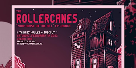 The Rollercanes  EP Launch live at Cherry Bar, Saturday Feb 19th tickets