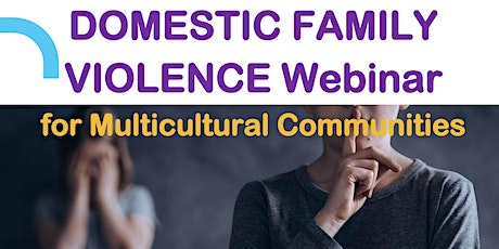Domestic Family Violence Webinar for Multicultural Communities tickets