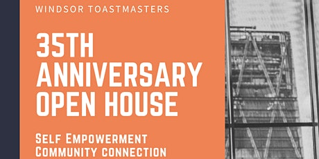 Windsor Toastmasters - 35th Anniversary Open House tickets