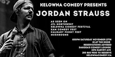 Kelowna Comedy presents Jordan Strauss tickets