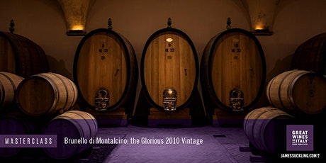 Great Wines of Italy Masterclass: Brunello di Montalcino - the 2010 Vintage tickets