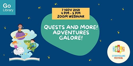 Quests and More! Adventures Galore! [398.2 Storytelling Festival 2021] tickets