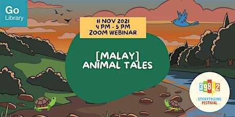 [Malay] Animal Tales [398.2 Storytelling Festival 2021] tickets