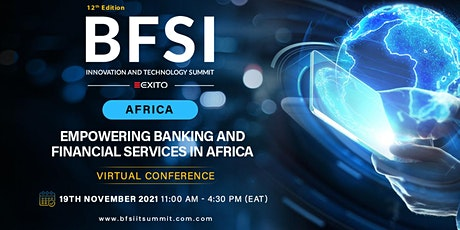 12th Edition of the BFSI IT Summit: Africa tickets