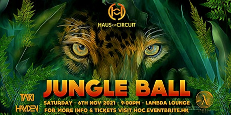 JUNGLE BALL: Haus of Circuit's Monthly Theme Party tickets