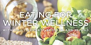 Eating for Winter Wellness