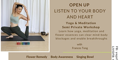 Yoga & Meditation  Workshop  - Open up  Listen to Your Body and Heart tickets