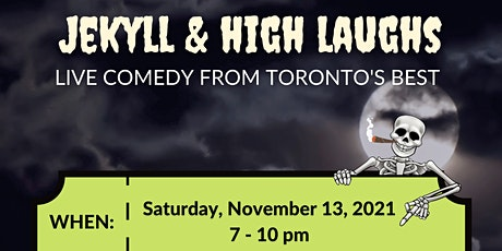 Jekyll and Laughs  w/Toronto's Finest Comedians tickets