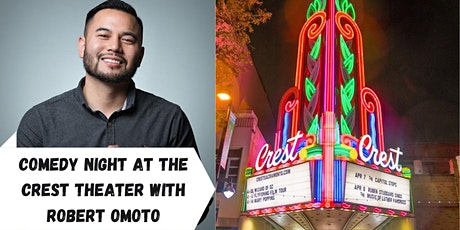 Comedy Night at the Crest Theater with Robert Omoto tickets