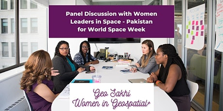 Panel Discussion with Women Leaders in Space - Pakistan tickets