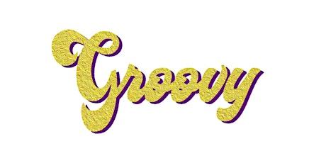 GROOVY - opening party biglietti