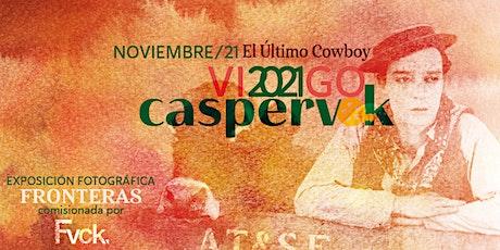 Caspervek en Vigo 2021 - El Último Cowboy entradas