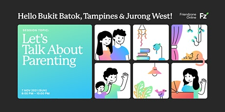 Friendzone Tampines: Let's Talk about Parenting tickets