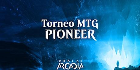Torneo MTG Pioneer Mercoledì 10 Novembre tickets