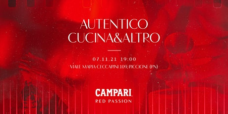 Campari Red Passion Event - Autentico Cucina&altro tickets