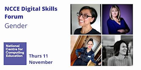NCCE Digital Skills Forum - Digital Skills and Gender tickets
