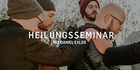 Wunder über Wunder - Heilungsseminar mit Daniel Ex Tickets
