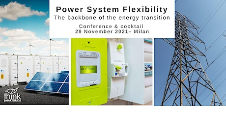 Flexibility for Power Systems, the backbone of the energy transition biglietti