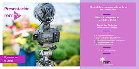 Presentación de RemTV. El canal de las emprendedoras de la sierra de Madrid entradas