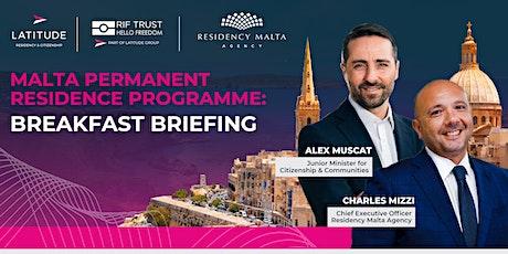 Malta Permanent Residence Programme  - Breakfast Briefing tickets
