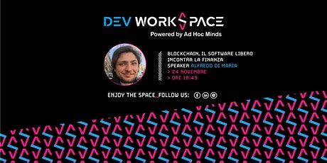 Blockchain, il software libero incontra la finanza・DevWorkSpace Meetup biglietti