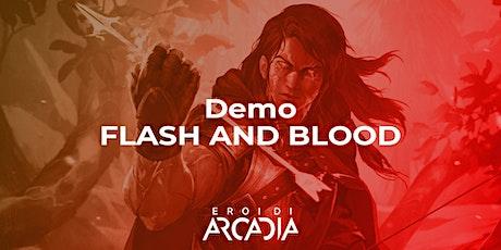 Flesh & Blood Serata Dimostrativa Venerdì 5 Novembre biglietti