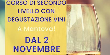 Corso di secondo livello con degustazione dei migliori vini d'Italia biglietti
