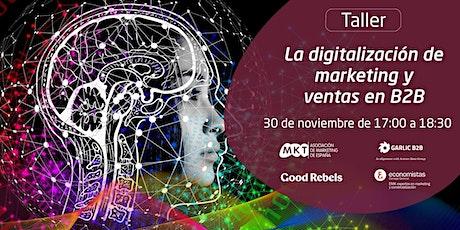 La digitalización de marketing y ventas en B2B entradas