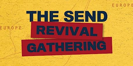 THE SEND Revival Gathering bilhetes