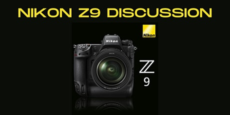 NIKON Z9 Discussion tickets