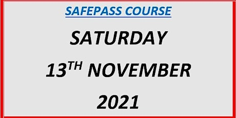 SafePass Course:  Saturday 13th November 2021 €165 tickets