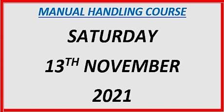 Manual Handling Course: Saturday 13th November 2021 tickets