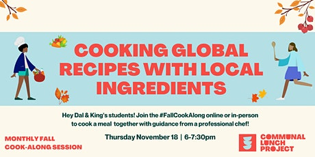 CLP Fall Cook-Along: Cooking Global Recipes With Local Ingredients (Dal) tickets