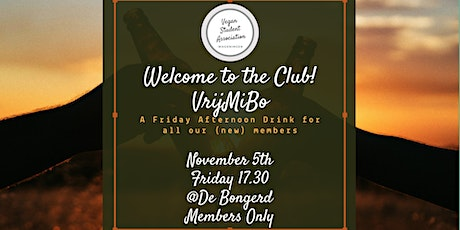 Welcome to the Club! - VrijMiBo (Friday Afternoon Drink) tickets