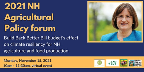 NH Rep. Annie Kuster keynote speaker at 2021 NH Agricultural Policy forum tickets