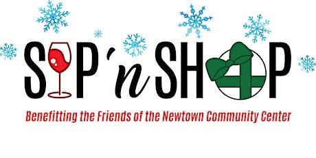 Newtown Community Center 1st Annual Sip 'n Shop Event tickets
