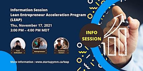 Information Session: Lean Entrepreneurship Acceleration Program (LEAP) tickets