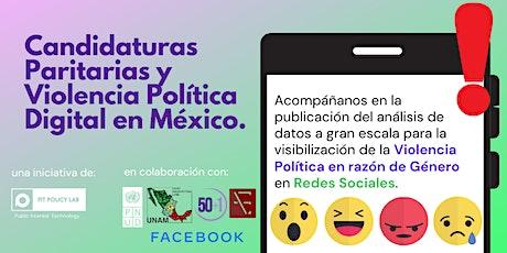 Presentación Candidaturas Paritarias y Violencia Política Digital biglietti