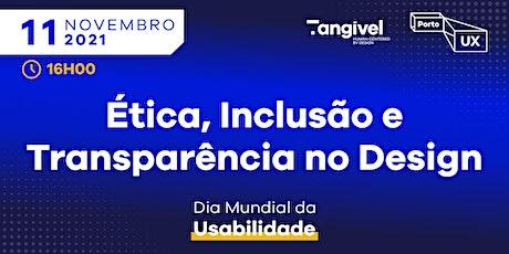 Dia Mundial da Usabilidade 2021 @ Tangível bilhetes