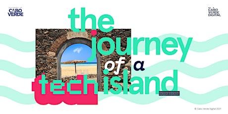 Cabo Verde Digital — The Journey of a Tech Island bilhetes