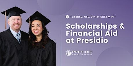 Scholarships & Financial Aid Presidio Graduate School tickets