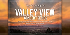 Valley View Concert featuring Mike Strickland and Miche...