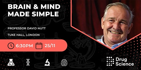 Brain & Mind Made Simple with Prof David Nutt tickets